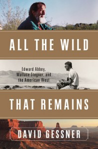 All the Wild That Remains, by David Glessner